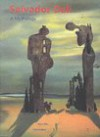 Salvador Dali: A Mythology - Dawn Ades