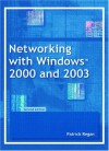 Networking With Windows 2000 And 2003, Second Edition - Patrick T. Regan