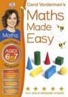Carol Vorderman's Maths Made Easy, Ages 6-7: Key Stage 1, Advanced - Carol Vorderman