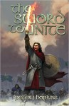 The Sword to Unite - Peter J. Hopkins, Digital Fiction