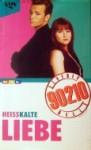 Heißkalte Liebe (Beverly Hills 90210) - Mel Gilden