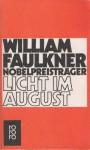 Licht im August - William Faulkner, Franz Fein