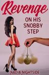 Revenge on His Snobby Step (Revenge By Trance Book 2) - Nadia Nightside