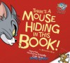 There's a Mouse Hiding in This Book! - Benjamin Bird