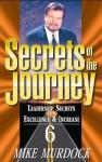 Secrets of the Journey, Volume 6 - Mike Murdock