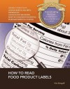 How to Read Food Product Labels (Understanding Nutrition : a Gateway to Physical and Mental Health) - Kim Etingoff