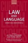 Law and Language - Michael D.A. Freeman, Fiona Smith