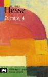 Cuentos, 4 - Hermann Hesse