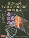 Human Evolutionary Biology - Michael P. Muehlenbein, Michael Muehlenbein