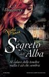 Il segreto dell'alba. Night School (Italian Edition) - C.J. Daugherty