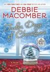Twelve Days of Christmas: A Christmas Novel (Random House Large Print) - Debbie Macomber