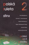 Polská ruleta 2: Sfinx - Pavel Weigel