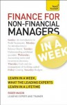 Finance for Non-Financial Managers In a Week A Teach Yourself Guide (Teach Yourself: General Reference) - Roger Mason