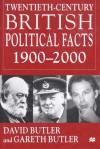 Twentieth-Century British Political Facts, 1900-2000 - David Butler, Gareth Butler