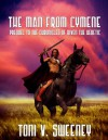 The Man from Cymene (Prequel to the Chronicles of Riven the Heretic) - Toni V. Sweeney