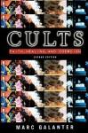 Cults: Faith, Healing and Coercion - Marc Galanter