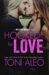 Hooked by Love (Bellevue Bullies) (Volume 3) - Toni Aleo