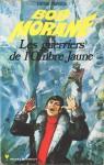 Les guerriers de l'Ombre Jaune - Henri Vernes, Henir Lievens