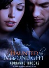 Haunted by Moonlight - Adrianne Brooks