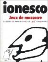 Jeux de massacre - Eugène Ionesco