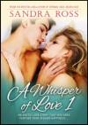 A Whisper of Love 1 - Sandra Ross