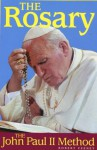 The Rosary: The John Paul II Method - Robert Feeney