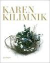 Karen Kilimnik - Karen Kilimnik
