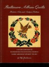 Baltimore Album Quilts: Historic Notes and Antique Patterns : A Pattern Companion to Baltimore Beauties and Beyond (Baltimore Beauties & Beyond) - Elly Sienkiewicz