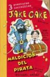 Jake Cake La maldición del pirata - Broad Michael, Iolanda Rabascall