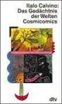 Das Gedächtnis der Welten. Cosmicomics. - Italo Calvino