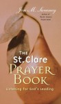 The St. Clare Prayer Book - Jon Sweeney