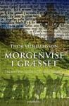 Morgenvise i græsset - Thor Vilhjálmsson, Erik Skyum-Nielsen