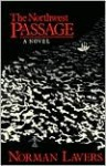 Northwest Passage: A Novel - Norman Lavers