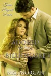 Adored by the Billionaire 1 - Desired by the Billionaire 5 - M.G. Morgan
