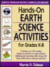 Hands-On Earth Science Activities for Grades K - 8 - Marvin N. Tolman