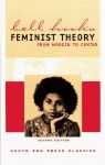 Feminist Theory: From Margin to Center (South End Press Classics Series) - Bell Hooks
