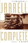 The Complete Poems - Randall Jarrell