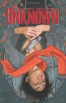 The Unknown - Mark Waid, Minck Oosterveer