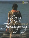 1621: A New Look at Thanksgiving - Catherine O'Neill Grace