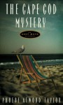 The Cape Cod Mystery - Phoebe Atwood Taylor