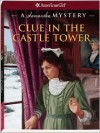 Clue in the Castle Tower: A Samantha Mystery - Sarah Masters Buckey, Sergio Giovine
