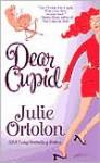 Dear Cupid - Julie Ortolon