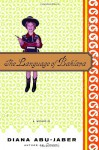 The Language of Baklava: A Memoir - Diana Abu-Jaber