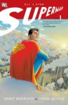 All-Star Superman: Volume 1 - Grant Morrison, Frank Quitely