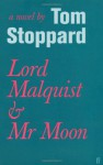 Lord Malquist And Mr Moon - Tom Stoppard