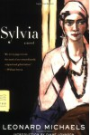 Sylvia - Leonard Michaels, Diane Johnson
