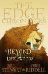 The Edge Chronicles 4: Beyond the Deepwoods: First Book of Twig - Paul Riddell, Chris Stewart, Chris Riddell