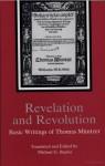 Revelation and Revolution: Basic Writings of Thomas Muntzer - Thomas Münzer, Michael G. Baylor