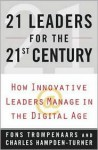 21 Leaders for the 21st Century - Fons Trompenaars, Charles Hampden-Turner