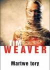 Martwe tory - Tim Weaver